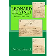 Leonard de Vinci: La charrue-herse-moissonneuse (French Edition)