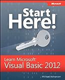 Start Here! Learn Microsoft Visual Basic 2012