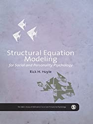 Structural Equation Modeling for Social and Personality Psychology (The SAGE Library of Methods in Social and Personality Psychology)