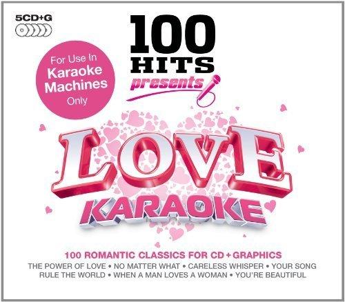 Love Karaoke by 100 Hits (2010-05-04)