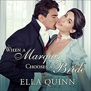 When a Marquis Chooses a Bride Audiobook