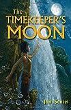 The Timekeeper's Moon, Joni Sensel, 1599904578