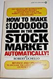 img - for How to Make $1,000,000 in the Stock Market Automatically book / textbook / text book