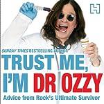 Trust Me, I'm Dr Ozzy | Ozzy Osbourne