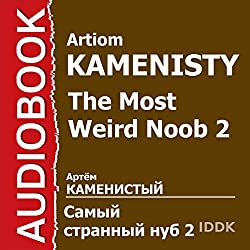 The Most Weird Noob 2 [Russian Edition]