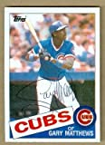 Gary Matthews autographed Baseball Card (Chicago Cubs) Ball Point Pen - Autographed Baseball Cards