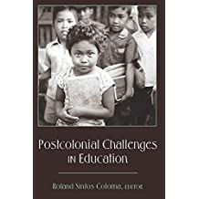 Postcolonial Challenges in Education