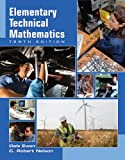 Bundle: Elementary Technical Mathematics, 10th + Enhanced WebAssign - Start Smart Guide for Students + Enhanced WebAssign Homework Printed Access Card for One Term Math and Science, Dale Ewen, C. Robert Nelson, 0538458321