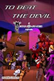 img - for To Beat the Devil (The Technomancer Novels) (Volume 1) book / textbook / text book