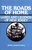 Roads of Home (Lanes and Legends of New Jersey)