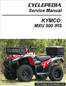 kymco mxu 500 off road atv service manual instant download