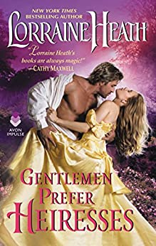 Gentlemen Prefer Heiresses by [Heath, Lorraine]