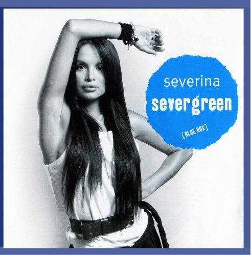 Severina - Severgreen - Zortam Music