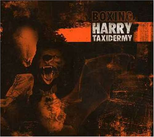 Review Boxing Harry Taxidermy