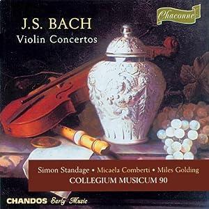 J. S. Bach, Collegium Musicum 90, Simon Standage - Bach: Violin ...
