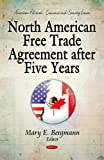 North American Free Trade Agreement after Five Years, Bergmann, Mary E., 1611223598