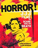 Horror!: 333 Films to Scare You to Death