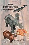 Ivory Identification: a Photographic Companion, William Mann, 1484846907