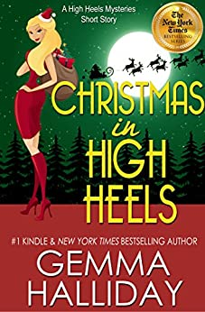 Christmas in High Heels (High Heels Mysteries #3.5): a holiday short story by [Halliday, Gemma]