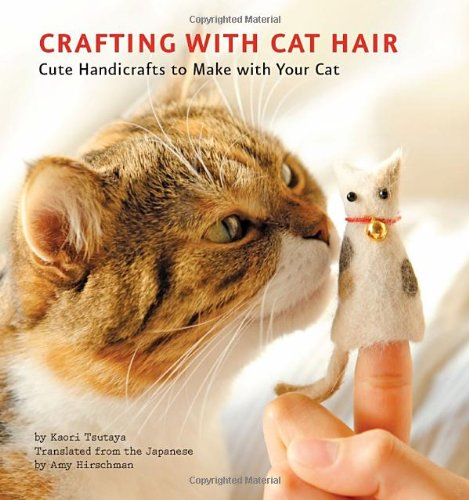 [Crafting with Cat Hair: Cute Handicrafts to Make with Your Cat] (Cute Halloween Crafts Ideas)