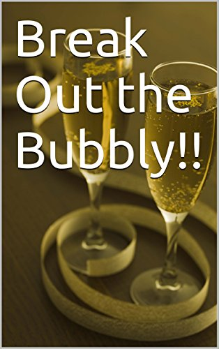 Book: Break Out the Bubbly!! by Christopher Griffith