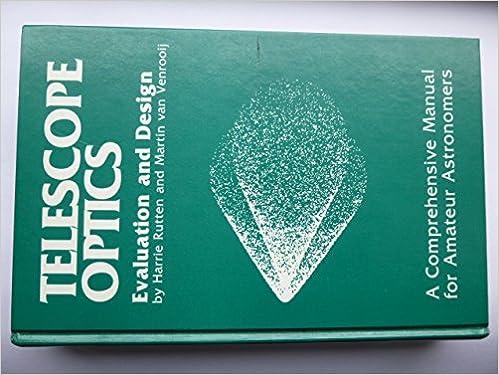 Telescope optics : a comprehensive manual for amateur astronomers