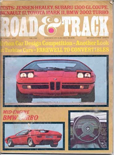 ROAD & TRACK MAGAZINE DECEMBER 1972 BMW TURBO VINTAGE ADS!: ROAD & TRACK MAGAZINE: Amazon.com: Books