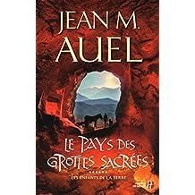 Le Pays des grottes sacrées (French Edition)