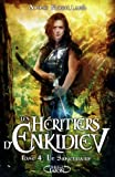Les Héritiers d'Enkidiev tome 4: (4)