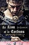 Le lion et le corbeau par Easton