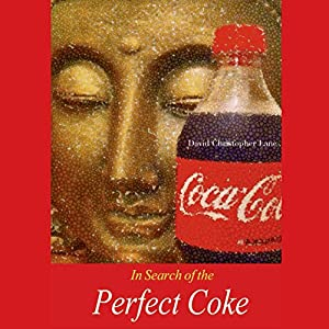 In Search of the Perfect Coke Audiobook