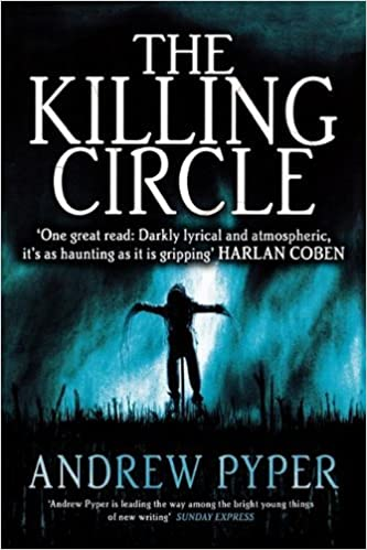 The Killing Circle by Andrew Pyper (2009-10-09)