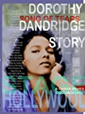 Song of Tears - The Dorothy Dandridge Story