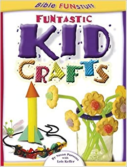 funtastic kid crafts god prints susan parsons lois keffer 9780781438384 amazoncom books - Kid Prints