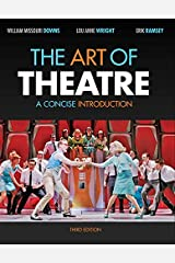 The Art of Theatre: A Concise Introduction Paperback
