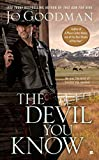The Devil You Know by  Jo Goodman in stock, buy online here