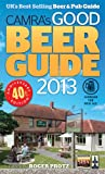 CAMRA's Good Beer Guide 2013, Roger Protz, 1852492902