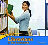 Librarians in Our Community, Michelle Ames, 1404280723