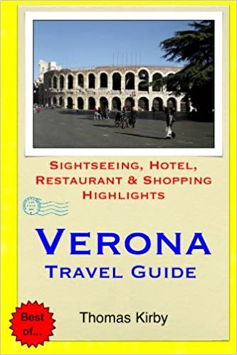 Verona travel guide: sightseeing, hotel, restaurant & shopping.