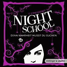 Denn Wahrheit musst du suchen (Night School 3) Hörbuch von C. J. Daugherty Gesprochen von: Luise Helm