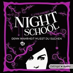 Denn Wahrheit musst du suchen (Night School 3)