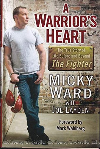 B.o.o.k A Warrior's Heart: The True Story of Life Before and Beyond The Fighter<br />PDF