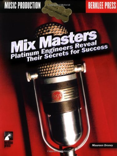 Mix Masters Platinum Engineers Reveal Their Secrets For Success: Engineers Reveal Their Secrets to Success by VARIOUS (6-Mar-2003) Paperback