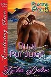 Dual Porpoise [Placida Pod 5] (Siren Publishing Everlasting Classic)