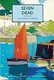 Book Cover for Seven Dead (British Library Crime Classics)