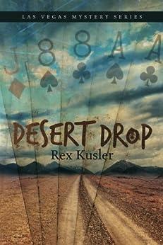 Desert Drop (Las Vegas Mystery Book 3) by [Kusler, Rex]