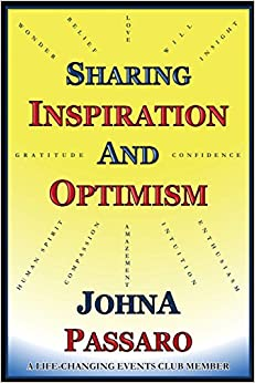 sharing inspiration and optimism essays on life by a life sharing inspiration and optimism essays on life by a life changing events club member
