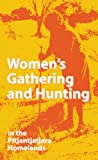 Women's Gathering and Hunting
