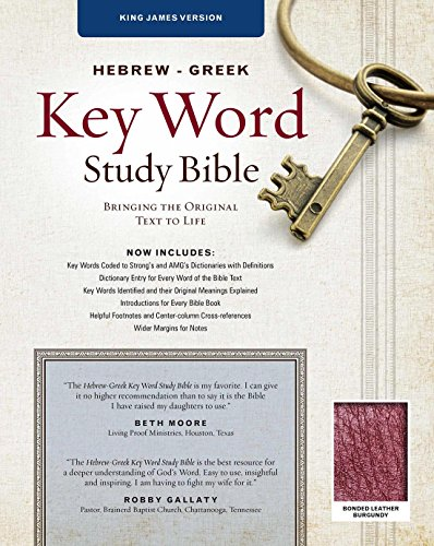 The Hebrew-Greek Key Word Study Bible: KJV Edition, Burgundy Bonded (Key Word Study Bibles) (Greek Translated Bible)