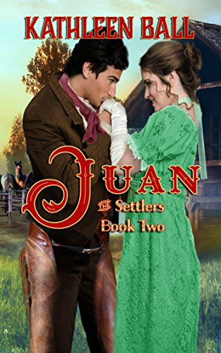Juan (The Settlers Book 2) cover
